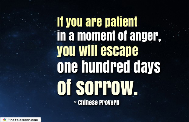 Quotes About Anger , If you are patient in a moment