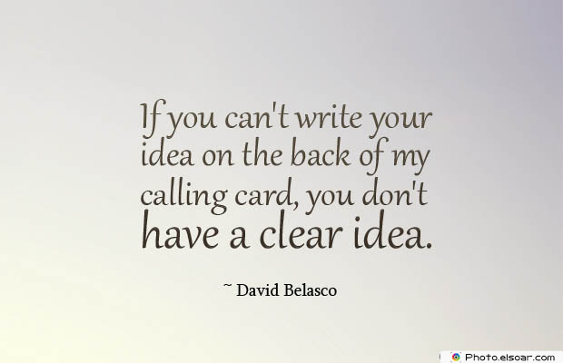 Short Strong Quotes , If you can't write your idea on the