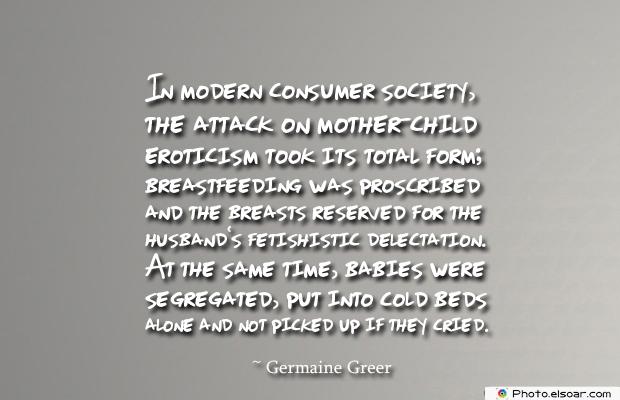 Breastfeeding Quotes , In modern consumer society