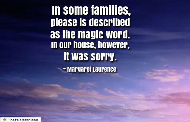 Short Strong Quotes , In some families, please is described as the magic word