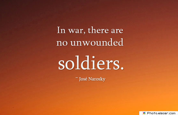 Armed Forces Day , In war, there are no unwounded