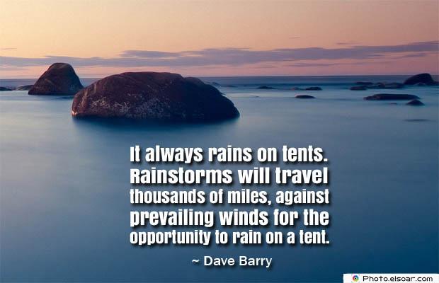 It always rains on tents. Rainstorms
