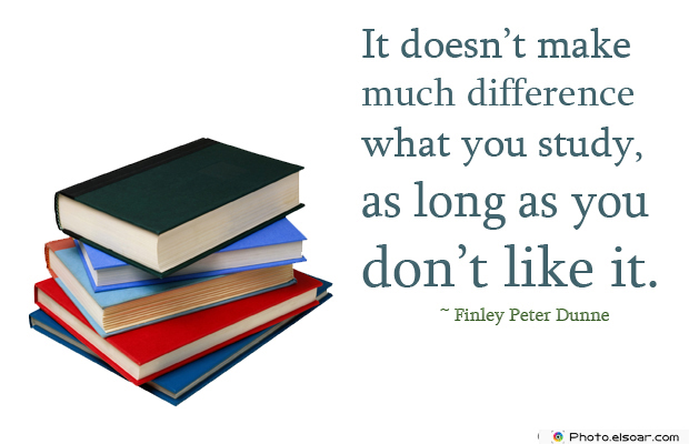 Back to School Quotes , It doesn't make much difference what you