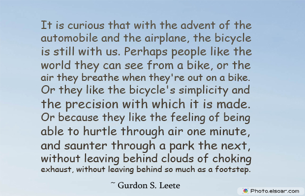 Bicycling , Inspirational Quotes , Saying Images , It is curious that with the advent