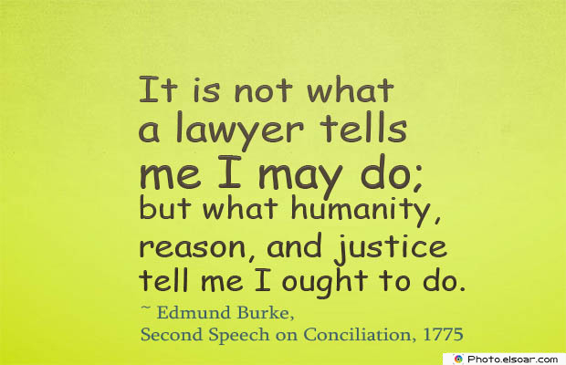 Short Quotes , It is not what a lawyer tells me I may do