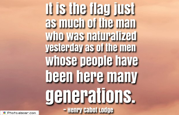 Flag Day , It is the flag just as much of the man who was