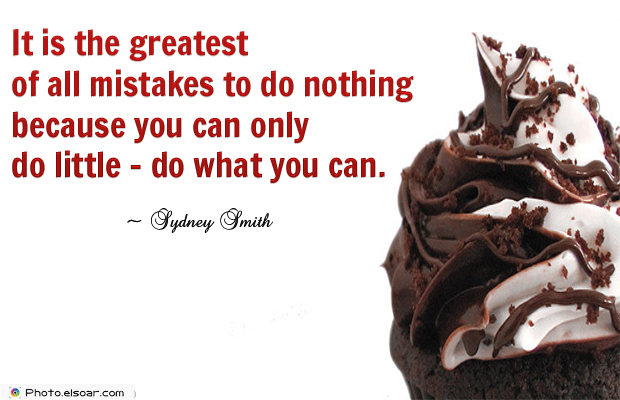 Martin Luther King Jr. Day , It is the greatest of all mistakes to do nothing