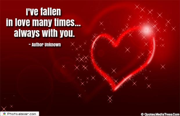 I've fallen in love many times