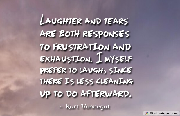 Laughter and tears are both responses