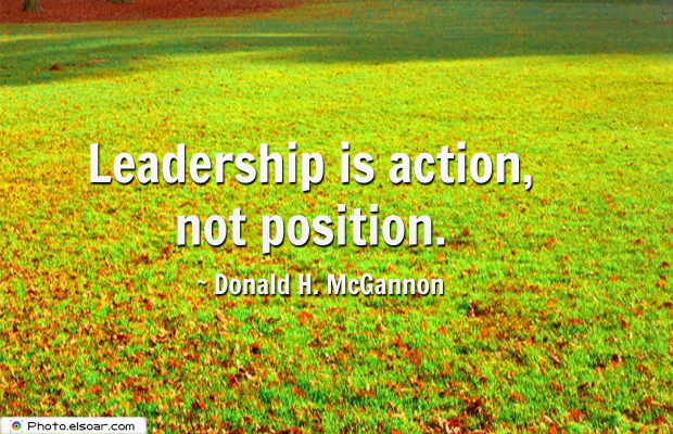 Martin Luther King Jr. Day , Leadership is action, not position