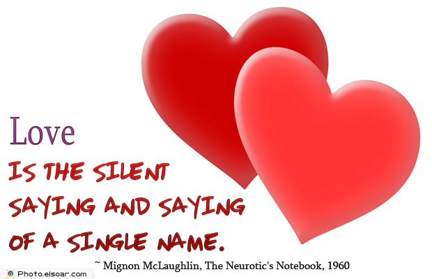 Love is the silent saying and saying
