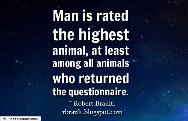 Man is rated the highest animal