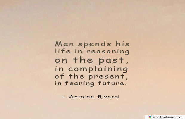 Short Quotes , Man spends his life in reasoning