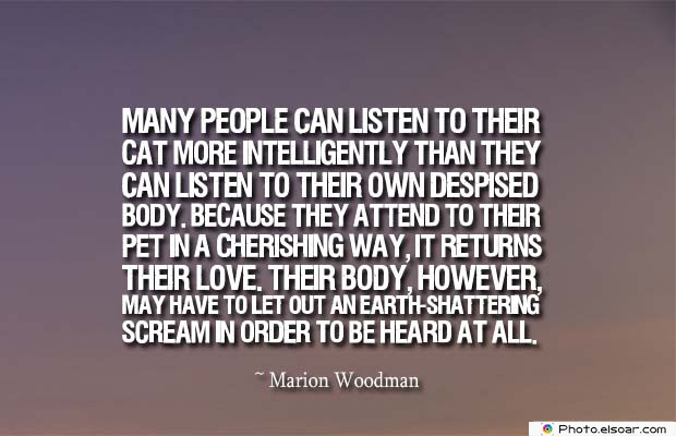 Body Quotes , Quotes About Body , Many people can listen to their cat more