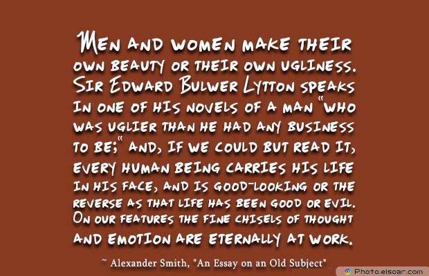 Beauty Quotes , Men and women make their own beauty