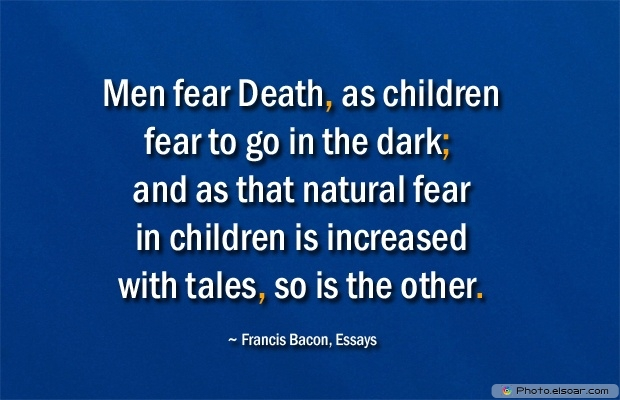 Francis Bacon, Death Quotes, Death Sayings, Quotes Images, Quotes About Death