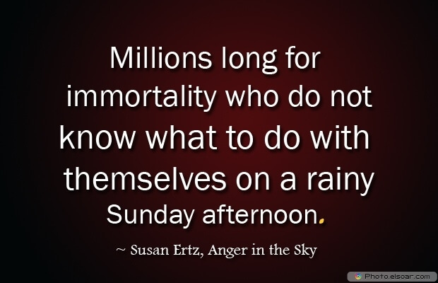Susan Ertz, Death Quotes, Death Sayings, Quotes Images, Quotes About Death
