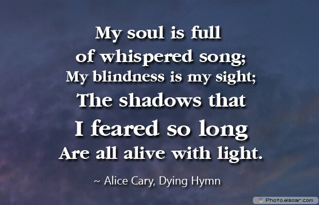 Alice Cary, Death Quotes, Death Sayings, Quotes Images, Quotes About Death