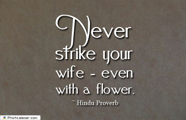 Quotes About Anger , Never strike your