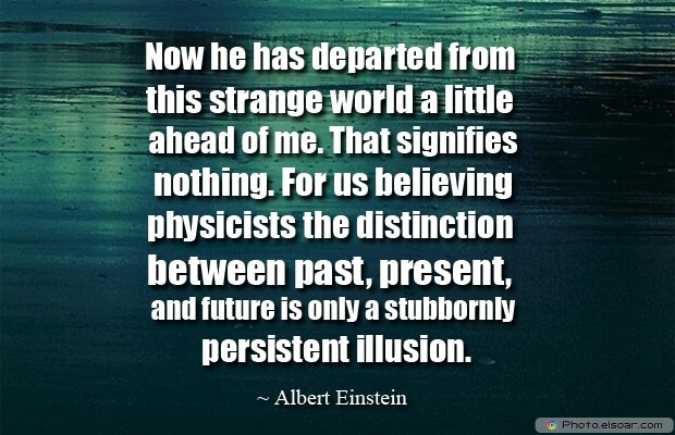 Albert Einstein, Death Quotes, Death Sayings, Quotes Images, Quotes About Death