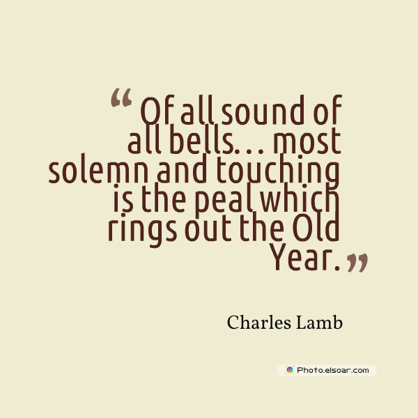 New Year's Quotes , Of all sound of all bells