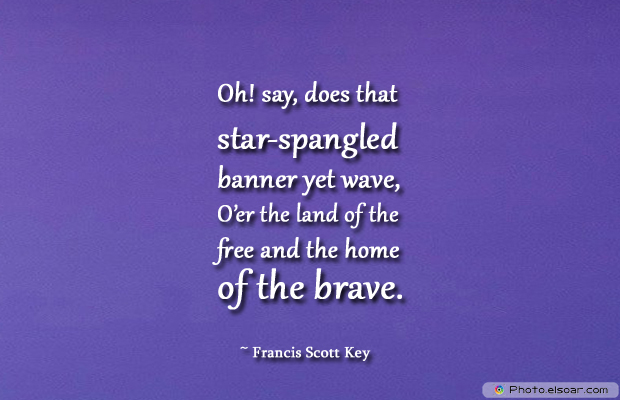Flag Day , Oh! say, does that star-spangled banner yet wave