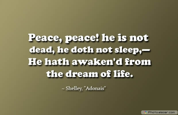 Shelley, Death Quotes, Death Sayings, Quotes Images, Quotes About Death