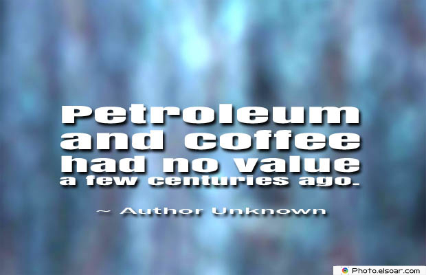 Quotes About Coffee , Coffee Quotes , Petroleum and coffee had