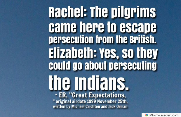 Quotes About America , America Quotes , RachelThe pilgrims came here