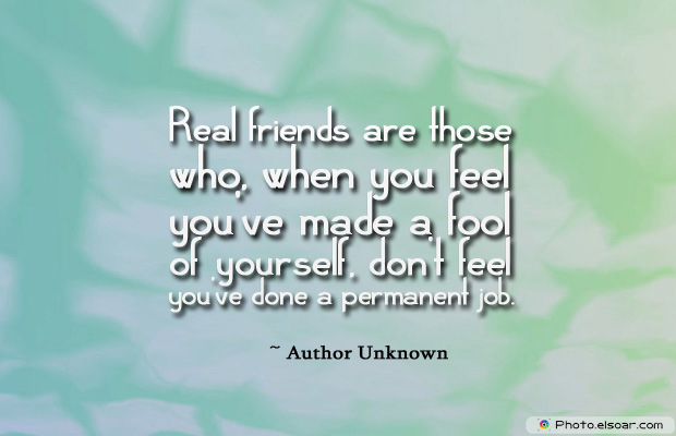 April Fool's Day , Real friends are those who, when you feel