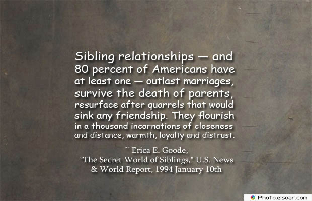 Quotes About Brothers , Sibling relationships — and