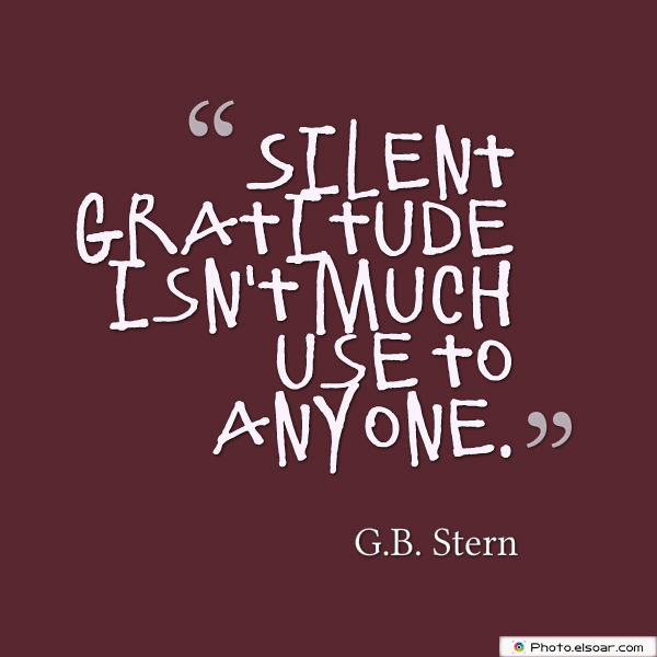 Admin Asst Day , Silent gratitude isn't much use to anyone