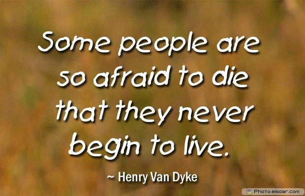Henry Van Dyke, Death Quotes, Death Sayings, Quotes Images, Quotes About Death