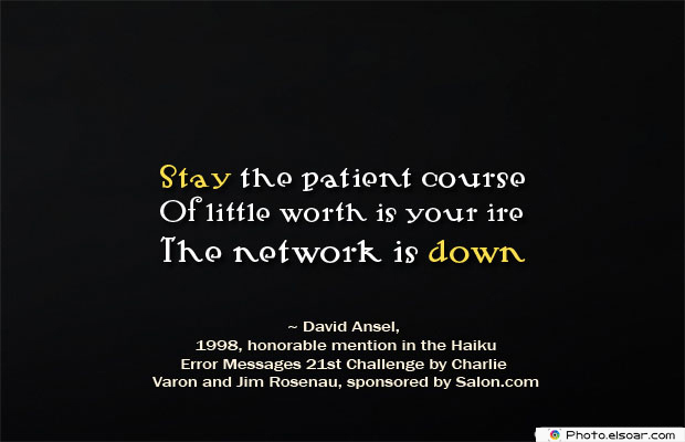 Stay the patient course