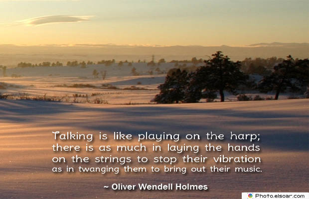 Quotes About Chakras , Talking is like playing on the harp