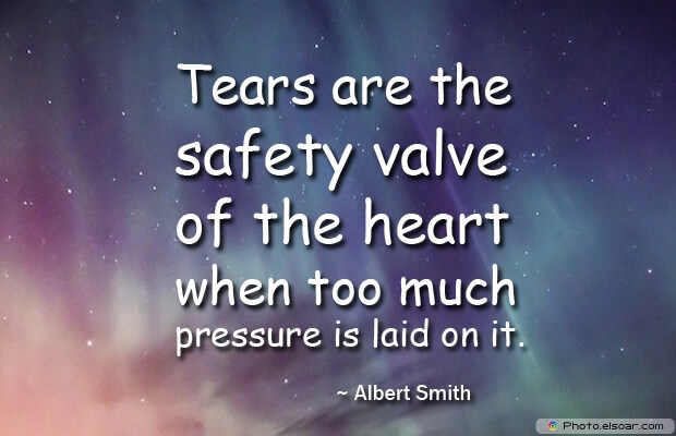 Tears are the safety