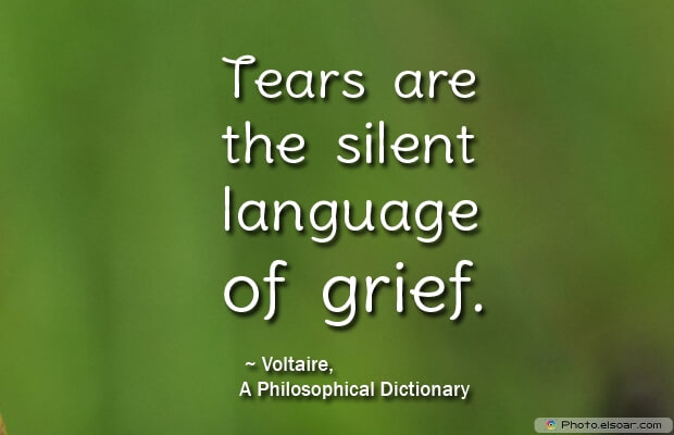 Tears are the silent language