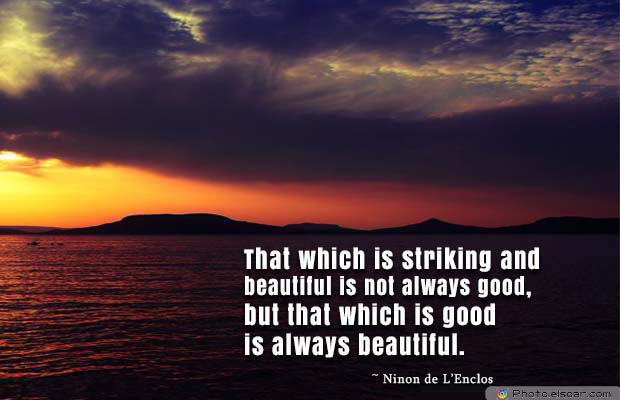 Beauty Quotes , That which is striking and beautiful