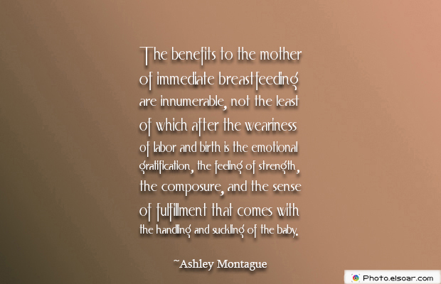 Breastfeeding Quotes , The benefits to the mother of immediate