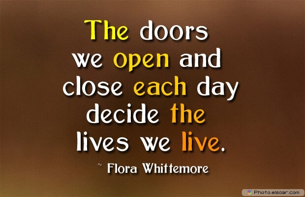 Quotes About Decisions, Quotations, Live, Flora Whittemore