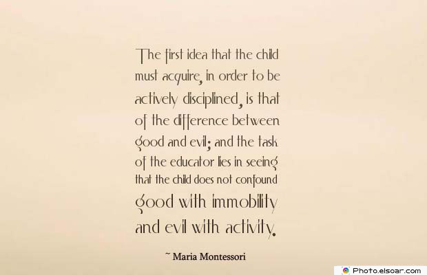 Body Quotes , Quotes About Body , The first idea that the child must acquire