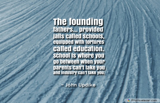 Back to School Quotes , The founding fathers