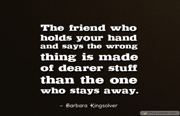 Best Friends Forever , The friend who holds your hand and says the wrong thing