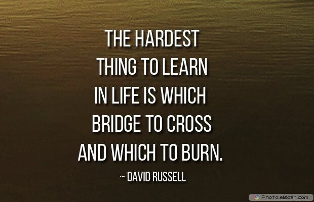 Quotes About Decisions, Quotations, Life, David Russell