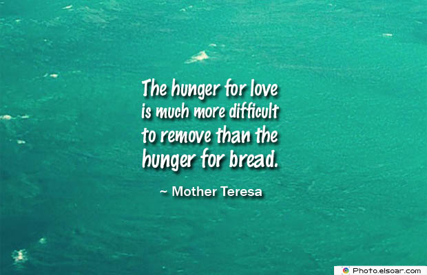 Quotes About Chakras , The hunger for love