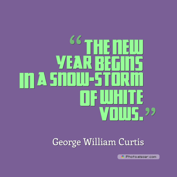 New Year's Quotes , The new year begins in a snow-storm