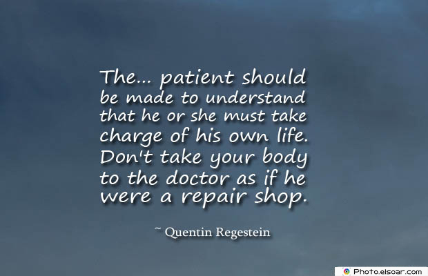 Quotes About Chakras , The patient should be made