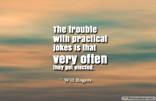 April Fool's Day , The trouble with practical jokes is