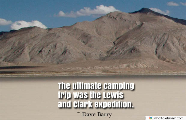 The ultimate camping trip was