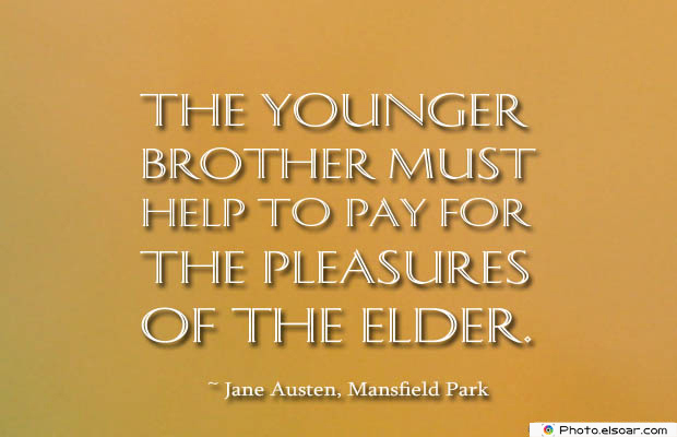 Quotes About Brothers , The younger brother must help